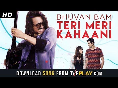 Xxx Mp4 Bhuvan Bam Teri Meri Kahaani Official Music Video 3gp Sex