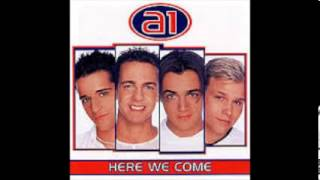 A1 -1 Forever In Love- Here We Come 1999 Audio Only