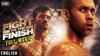 FIGHT TO THE FINISH FULL MOVIE (2016) | HOLLYWOOD FULL ACTION MOVIE | FULL LENGTH ENGLISH MOVIE