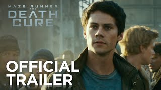MAZE RUNNER: THE DEATH CURE - Official Trailer | In Cinemas 25 January 2018