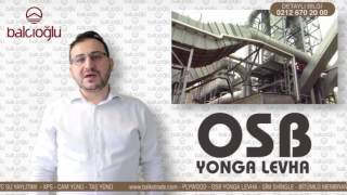 OSB YONGA LEVHA