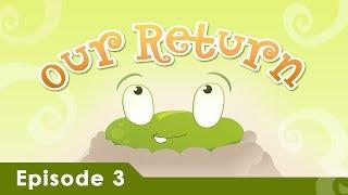 Misri Bunch: Episode 03 Our Return [Islamic Cartoon (english)]