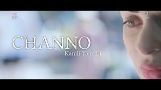 Channo Kamli Yaar Di | Official Trailer | Releasing on 19 February, 2016