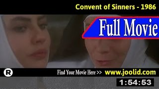 Watch: Convent of Sinners (1986) Full Movie Online