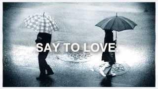 SAY TO LOVE - HTWO Feat.YoungBoss (KidzBoss)