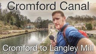 Cromford Canal Walk - Cromford to Langley Mill - History Walks