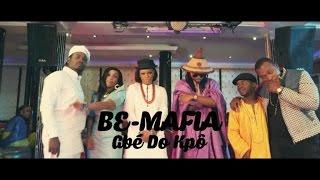 BE-MAFIA - Gbé Do Kpô (clip officiel) -Sessimè - Zeynab -Miguelito -Odee -Double