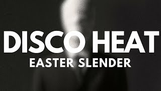 DISCO HEAT - EASTER SLENDER 😳😱😵 SPOOKED 😳😱😵 SO HARD ☠️🎃👻 NOSFERATU WOKE UP ⏰⚰️ FROM THE GRAVE 👻👻