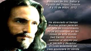 Mensajes 9 y 10 de Mayo a Agustin del Divino Corazon.mp4