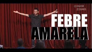 Igor Guimarães # Febre Amarela (Stand-up Comedy)