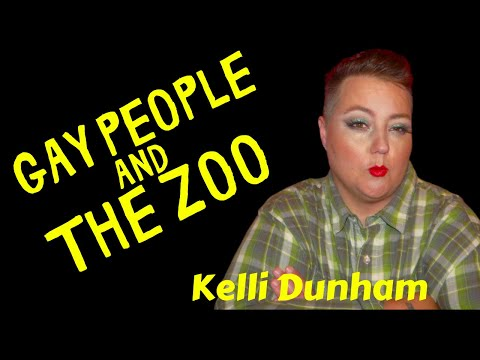 Kelli Dunham on Gay People and The Zoo
