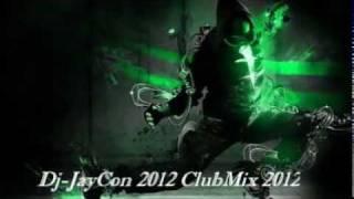 Dj-JayCon 30 minite mix 15 song power 2012 Part2