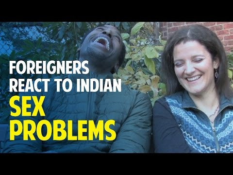 Xxx Mp4 Foreigners React To Indian Sex Problems 3gp Sex