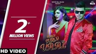 Curly Curly Vaal (Official Video) Zorawar,Rajat Nagpal | Latest Punjabi Song 2018 | White Hill Music