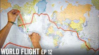FIRST INTERNATIONAL FLIGHT! - World Flight Episode 12