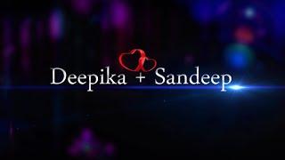 DEEPIKA REDDY + SANDEEP REDDY Wedding teaser