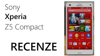 Sony Xperia Z5 Compact | Recenze | Review |
