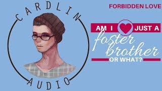 ASMR Roleplay: Am I just a foster brother to you or what? [Forbidden Love] [Taboo]