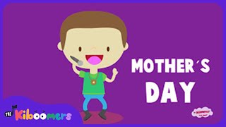 Mother's Day    Mothers Day Song   Hip Hop Dance   Kids Songs   The Kiboomers