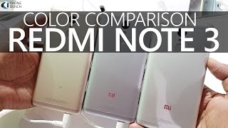 Xiaomi Redmi Note 3 Colors Comparison (Where to buy Grey, Silver colours?)