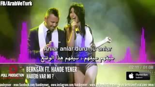 Berksan Ft  Hande Yener   Haberi Var Mı   مترجم بالعربية   YouTube