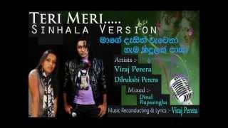 Teri Meri Prem Kahani - Bodyguard - Sinhala Version : Viraj & Dilrukshi - Remix Song