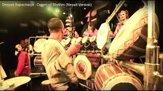 Deepak Bajracharya - Cream of Rhythm (Nepali Version)