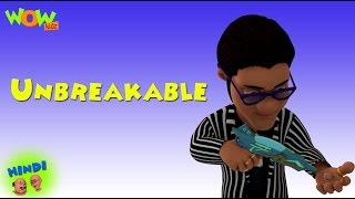 Unbreakable - Motu Patlu in Hindi