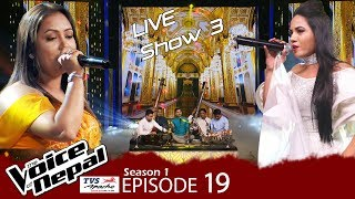 The Voice of Nepal - S1 E19 (Live Show 3)