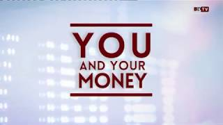 You and Your Money - 20 Aug 2018: Part 1