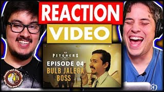 TVF Pitchers Season 1 Episode 4 - Bulb Jalega Boss | Reaction and Discussion - Timecode Version