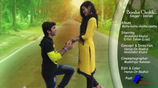 Imran Khan new video song 2016----- Borsa Chokh--