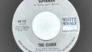The Clique - I Am Superman