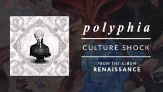 Culture Shock | Polyphia (Official Audio)