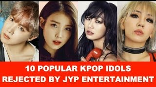 10+Popular+Kpop+Idols+Rejected+By+JYP+Entertainment