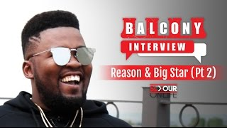 #BalconyInterview: Big Star x Reason Talk Rappers From The East Rand x Freestyle