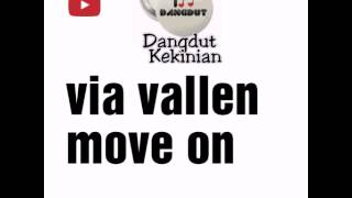 via vallen move on