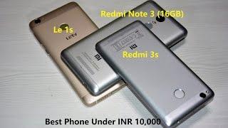 {Hindi}Xiaomi Redmi 3s VS Xiaomi Redmi Note 3 VS LeEco Le 1s:Full Comparison:Best Phone Under 10k?
