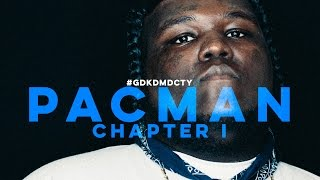 GDKDMDCTY: Pacman [Chapter I]
