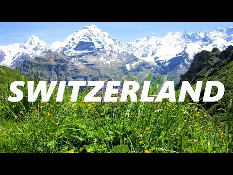 Amazing Switzerland The Most Beautiful Country on Earth