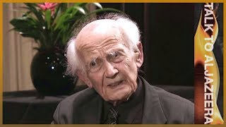 Zygmunt Bauman: Behind the world's 'crisis of humanity' - Talk to Al Jazeera
