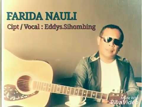 Farida Nauli Eddys Sihombing Lagu Batak Terbaru