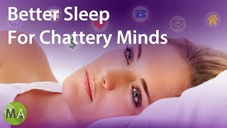 Better Sleep For Chattery Minds With Isochronic Tones and Light Ambience
