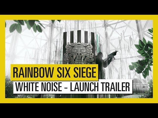 Tom Clancy's Rainbow Six Siege - White Noise : Launch Trailer