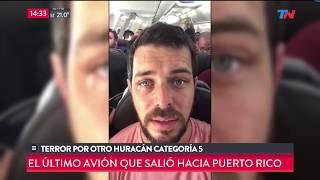 Huracán María: José Bianco y el equipo de TN partieron hacia Puerto Rico