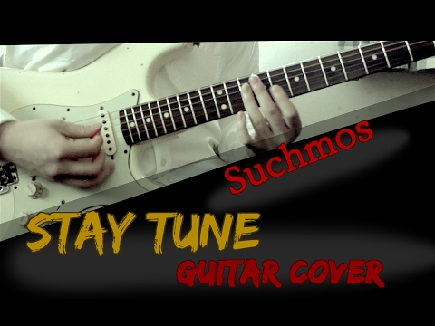 Download Suchmos - STAY TUNE ギター [ Guitar Cover with TAB ]