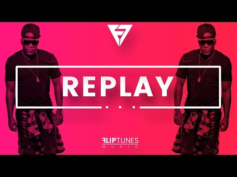 Iyaz Replay Remix RnBass 2017 FlipTunesMusic™