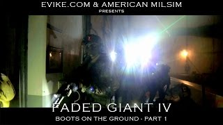Faded Giant 4 (DAM) - Part 1 [Boots on the Ground] Airsoft Evike.com