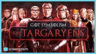 Game of Thrones Symbolism: The Targaryens