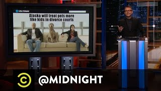 Pet Custody Battles in Alaskan Divorce Court - @midnight with Chris Hardwick